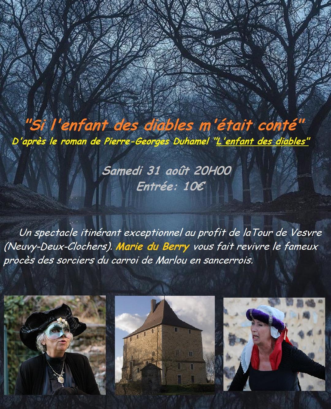 Marie du Berry joue «Si l'enfant des diables m'était conté» à la Tour de Vesvre en Sancerrois